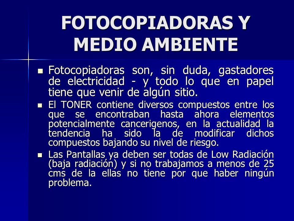 FOTOCOPIADORAS Y MEDIO AMBIENTE Fotocopiadoras son, sin duda, gastadores de electricidad - y todo lo que en papel tiene que venir de algún sitio. Foto