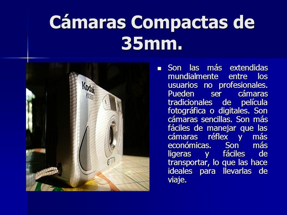 Cámaras Compactas de 35mm. Son las más extendidas mundialmente entre los usuarios no profesionales. Pueden ser cámaras tradicionales de película fotog