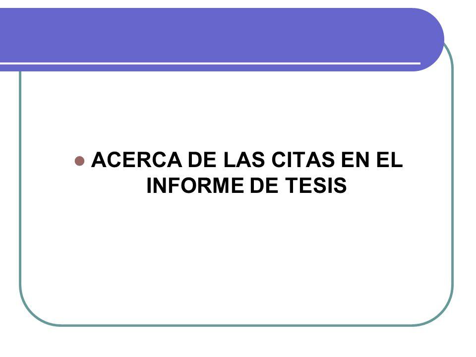 ACERCA DE LAS CITAS EN EL INFORME DE TESIS