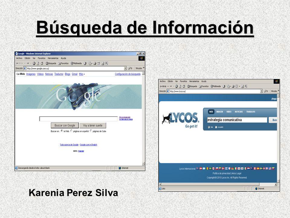 Búsqueda de Información Karenia Perez Silva