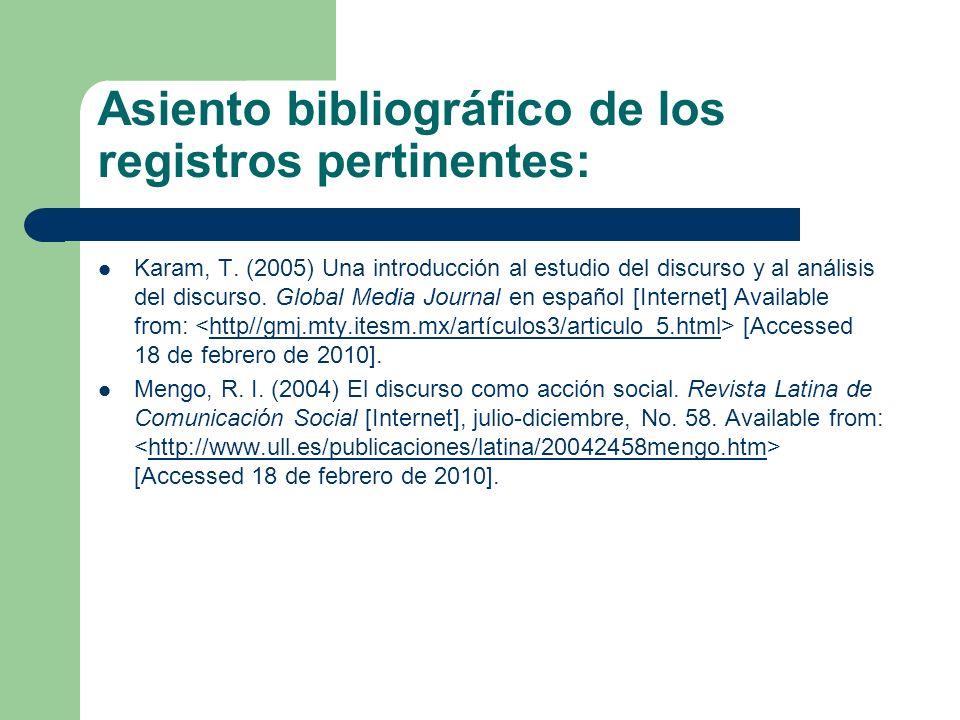 Asiento bibliográfico de los registros pertinentes: Silva, O.