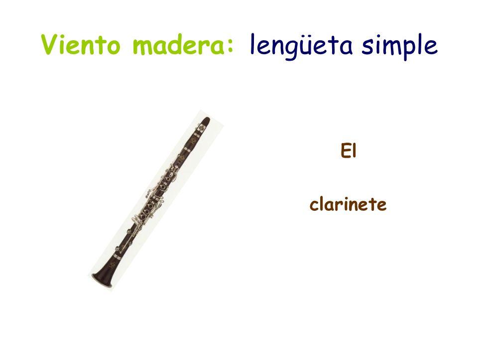 Viento madera: lengüeta simple Familia de saxofones Sopranino soprano contralto tenor barítono bajo