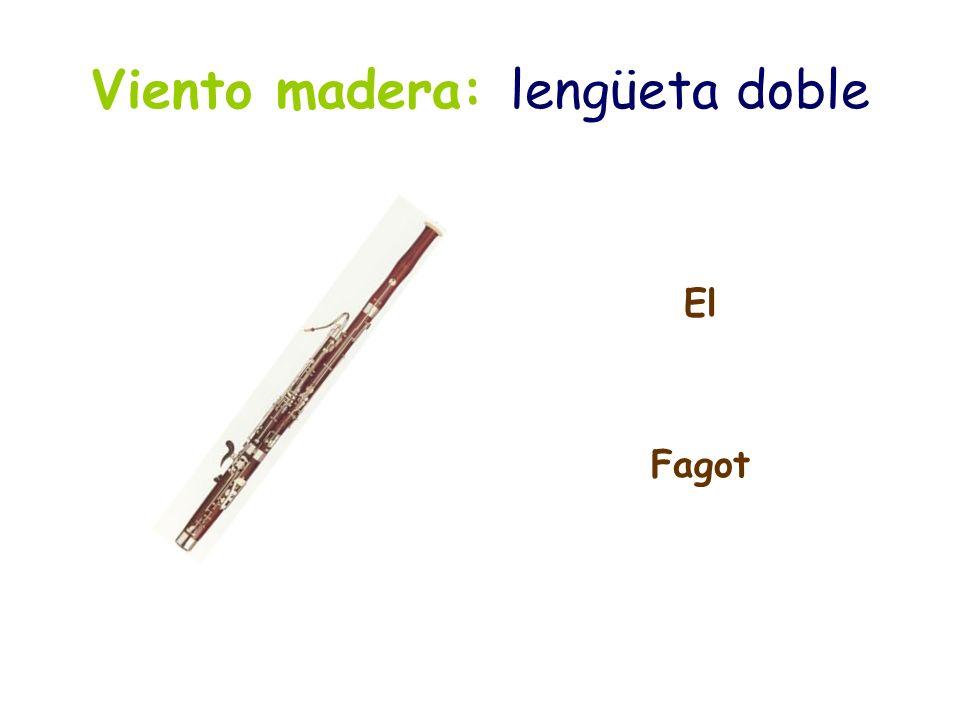 Viento madera: lengüeta doble El Fagot