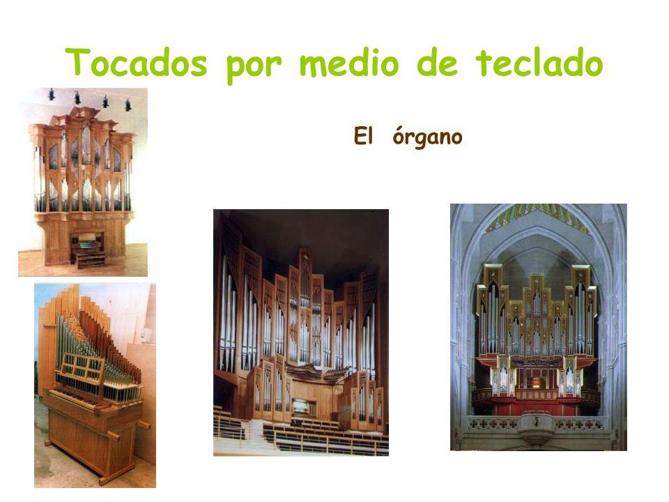 Tocados por medio de teclado El órgano