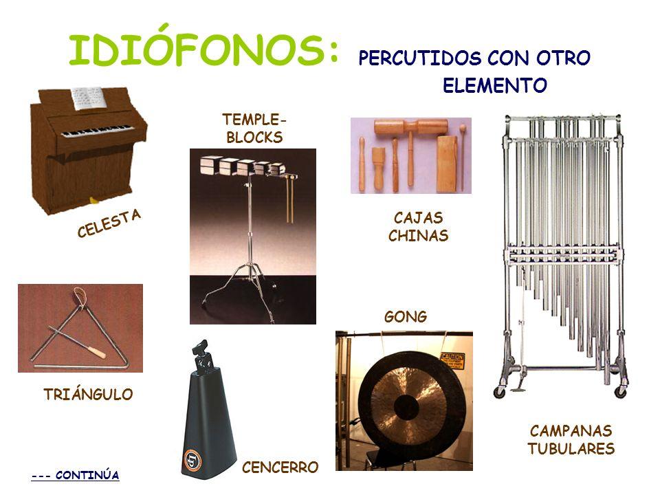 MEMBRANÓFONOS Entre los instrumentos membranófonos citaremos aquí los siguientes: Bombo Congas Timbales Bongos Pandereta Timbaletas Caja Tambor militar Tom-tom