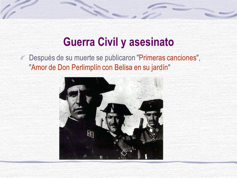 Guerra Civil y asesinato Después de su muerte se publicaron