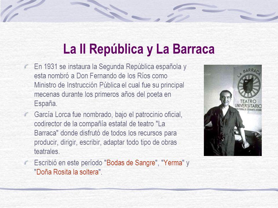 La II República y La Barraca En 1931 se instaura la Segunda República española y esta nombró a Don Fernando de los Ríos como Ministro de Instrucción P