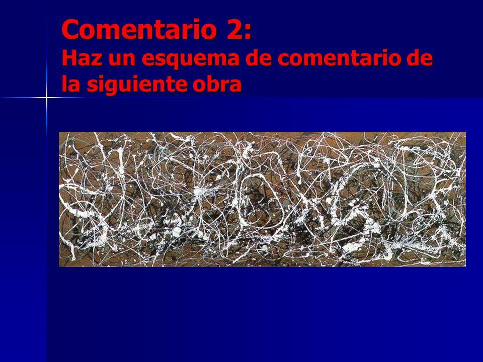 Comentario 2: Haz un esquema de comentario de la siguiente obra