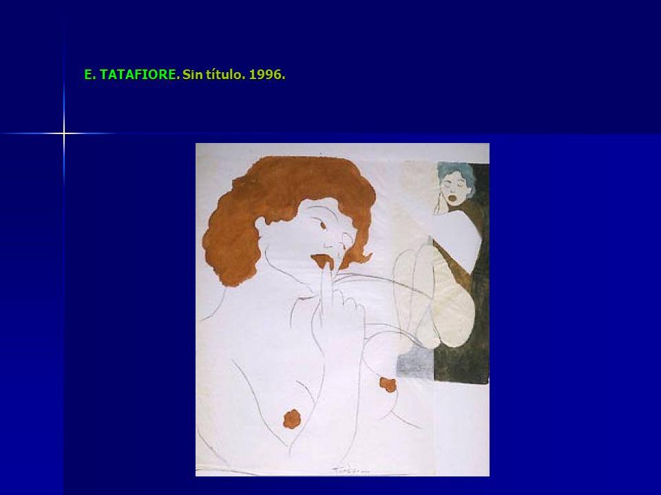 E. TATAFIORE. Sin título. 1996.
