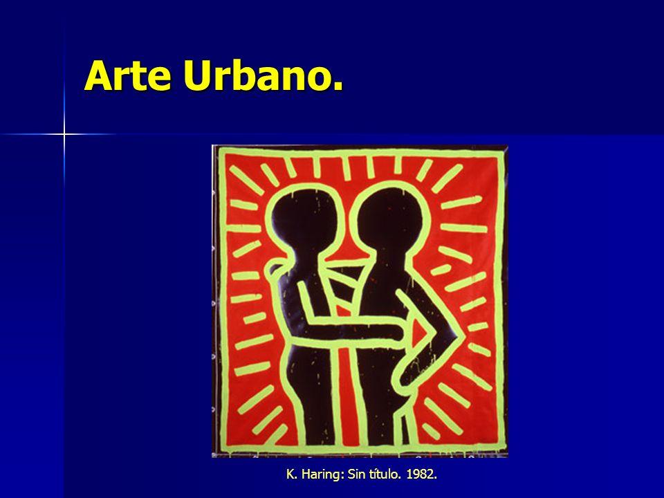 Arte Urbano. K. Haring: Sin título. 1982.