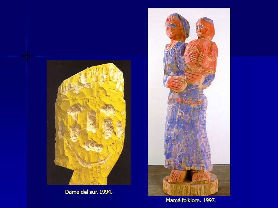 Dama del sur. 1994. Mamá folklore. 1997.