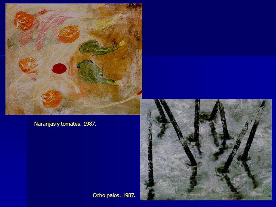 Naranjas y tomates. 1987. Ocho palos. 1987.