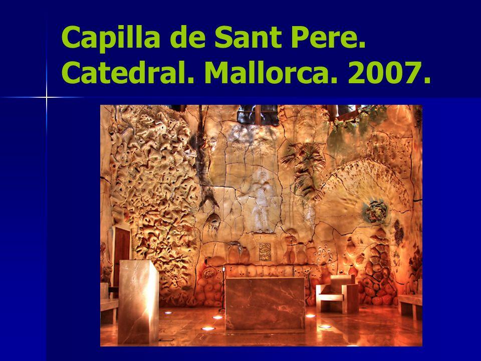 Capilla de Sant Pere. Catedral. Mallorca. 2007.