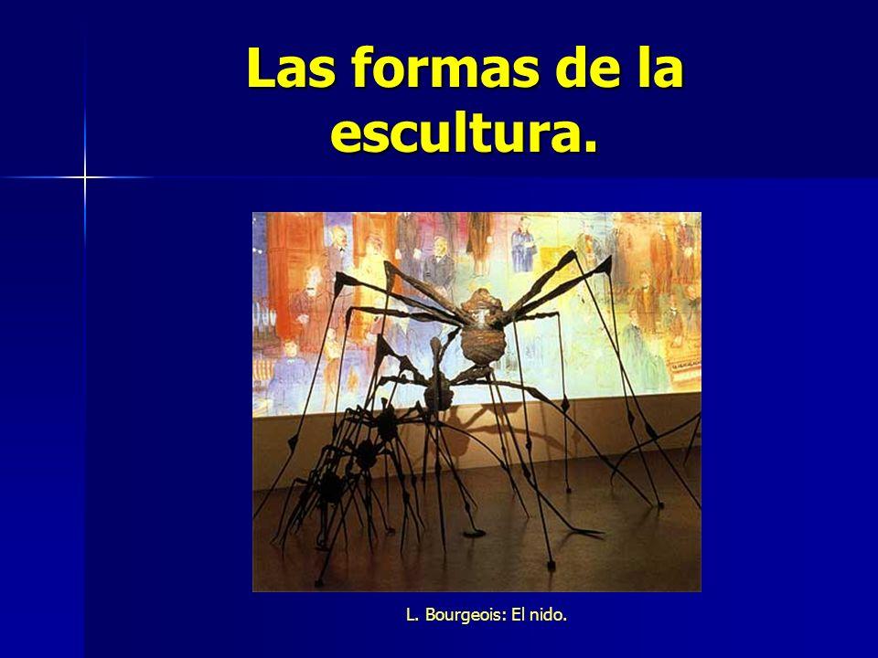 Las formas de la escultura. L. Bourgeois: El nido.