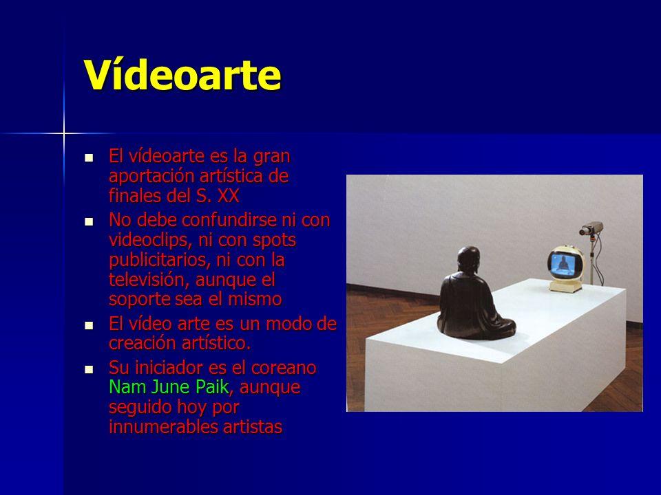 Vídeoarte El vídeoarte es la gran aportación artística de finales del S. XX El vídeoarte es la gran aportación artística de finales del S. XX No debe