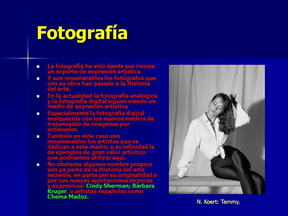 Fotografía La fotografía ha sido desde sus inicios un soporte de expresión artística La fotografía ha sido desde sus inicios un soporte de expresión a