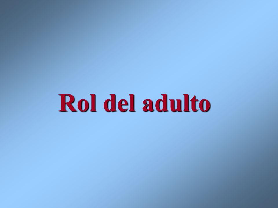 Rol del adulto
