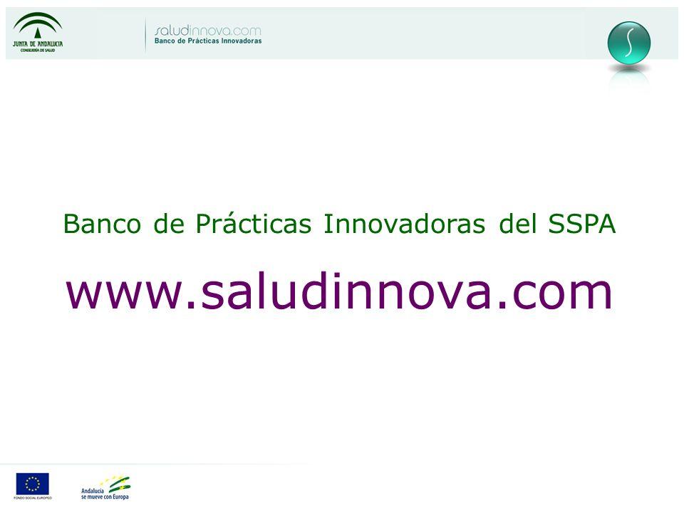 Banco de Prácticas Innovadoras del SSPA www.saludinnova.com