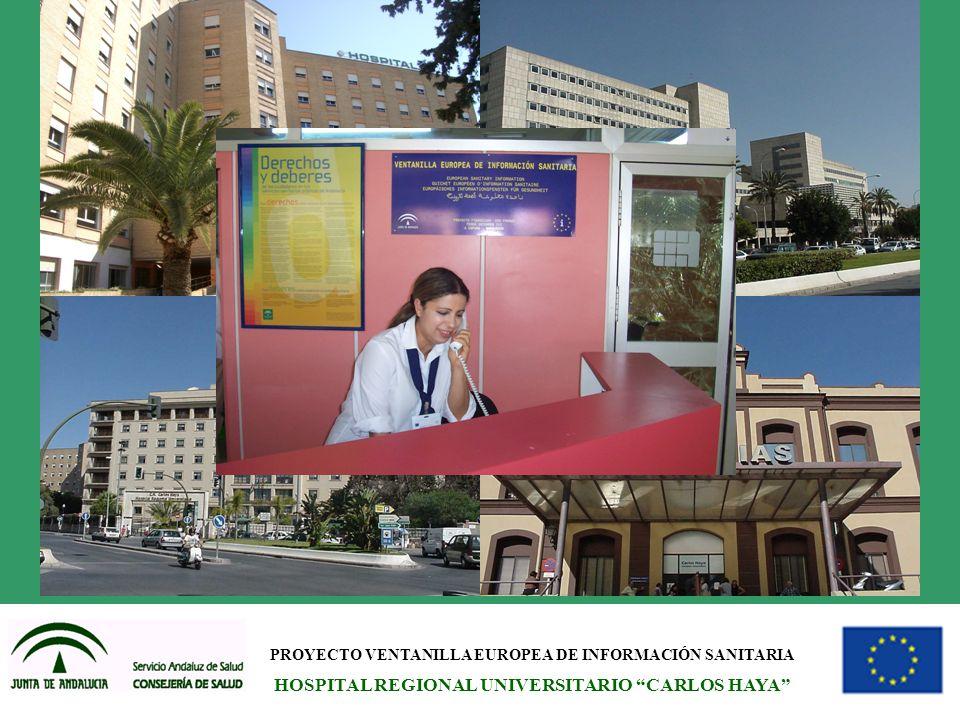 PROYECTO VENTANILLA EUROPEA DE INFORMACIÓN SANITARIA HOSPITAL REGIONAL UNIVERSITARIO CARLOS HAYA