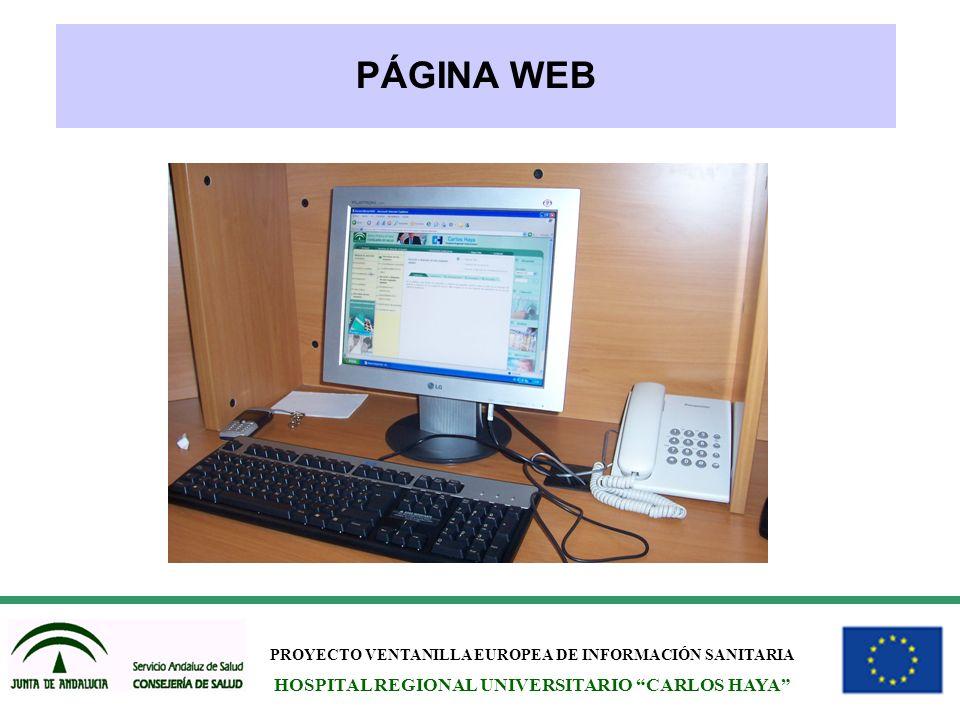 PROYECTO VENTANILLA EUROPEA DE INFORMACIÓN SANITARIA HOSPITAL REGIONAL UNIVERSITARIO CARLOS HAYA PÁGINA WEB