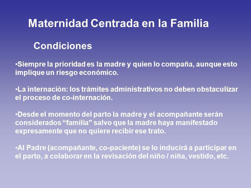 Siempre la prioridad es la madre y quien lo compaña, aunque esto implique un riesgo económico.