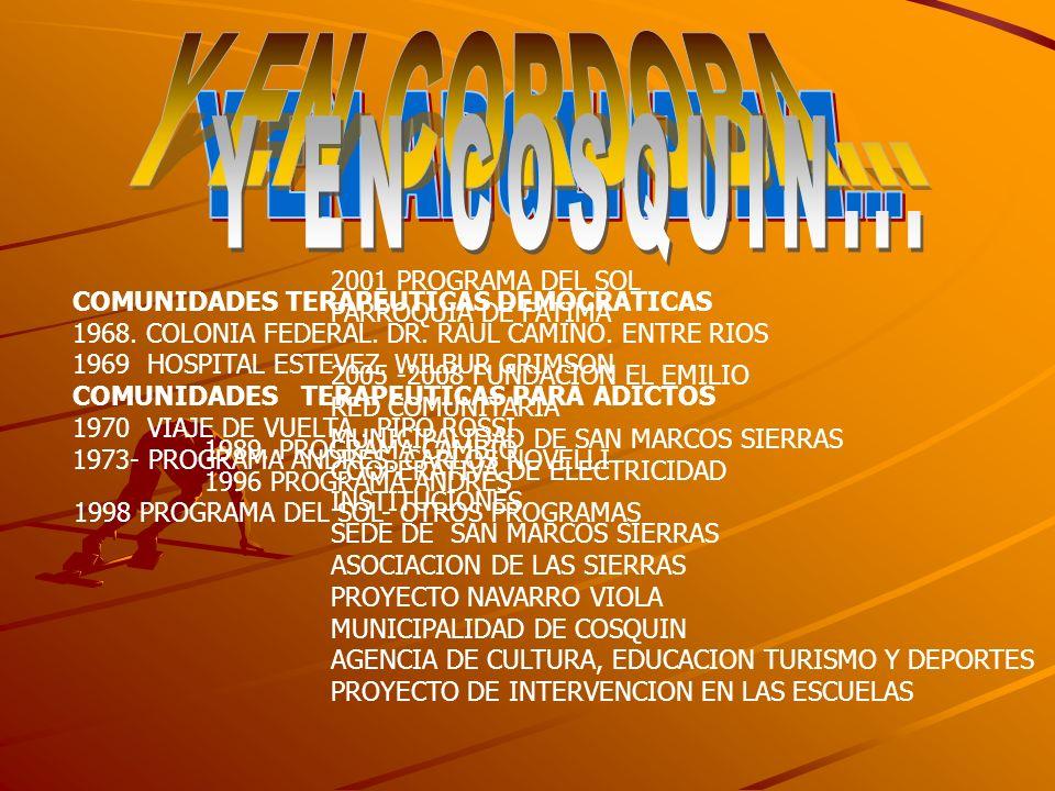 COMUNIDADES TERAPEUTICAS DEMOCRATICAS 1968. COLONIA FEDERAL. DR. RAUL CAMINO. ENTRE RIOS 1969 HOSPITAL ESTEVEZ. WILBUR GRIMSON COMUNIDADES TERAPEUTICA