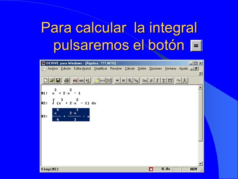 Para calcular la integral pulsaremos el botón y aparecerá el resultado: y aparecerá el resultado: