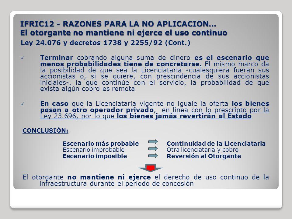 Ley 24.076 y decretos 1738 y 2255/92 (Cont.) Terminar cobrando alguna suma de dinero es el escenario que menos probabilidades tiene de concretarse. El