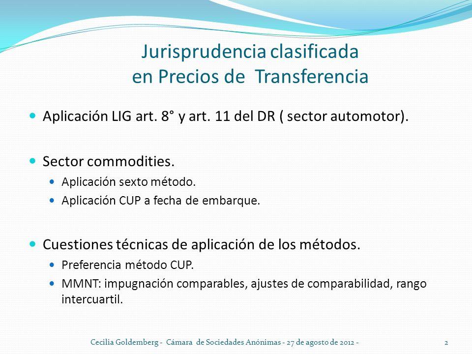 Jurisprudencia clasificada en Precios de Transferencia Aplicación LIG art. 8° y art. 11 del DR ( sector automotor). Sector commodities. Aplicación sex