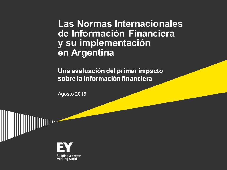 Las Normas Internacionales de Información Financiera y su implementación en Argentina Una evaluación del primer impacto sobre la información financier