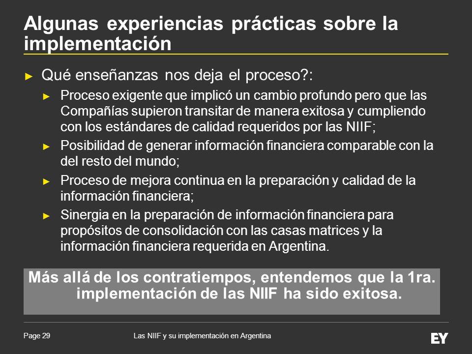Page 29 Qué enseñanzas nos deja el proceso?: Proceso exigente que implicó un cambio profundo pero que las Compañías supieron transitar de manera exito