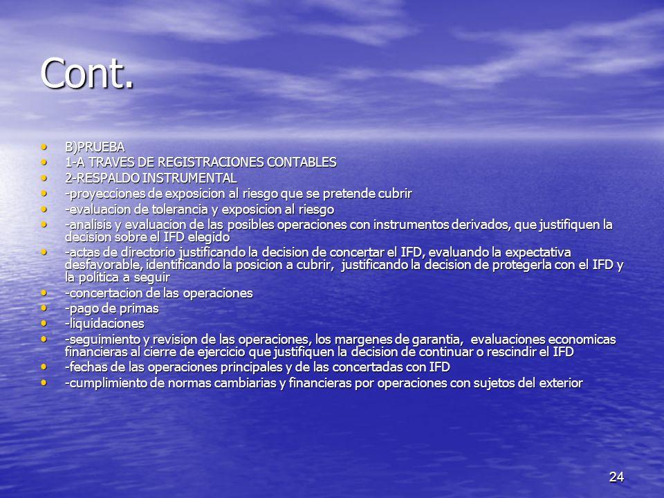24 Cont. B)PRUEBA B)PRUEBA 1-A TRAVES DE REGISTRACIONES CONTABLES 1-A TRAVES DE REGISTRACIONES CONTABLES 2-RESPALDO INSTRUMENTAL 2-RESPALDO INSTRUMENT