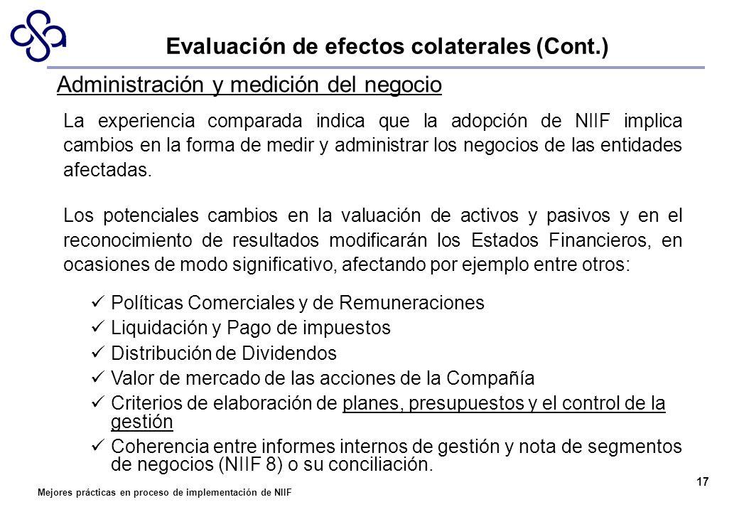 Mejores prácticas en proceso de implementación de NIIF 17 Administración y medición del negocio La experiencia comparada indica que la adopción de NII