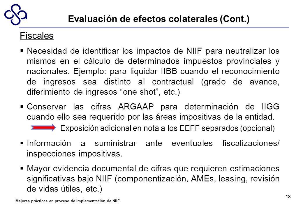 Mejores prácticas en proceso de implementación de NIIF 18 Fiscales Necesidad de identificar los impactos de NIIF para neutralizar los mismos en el cál