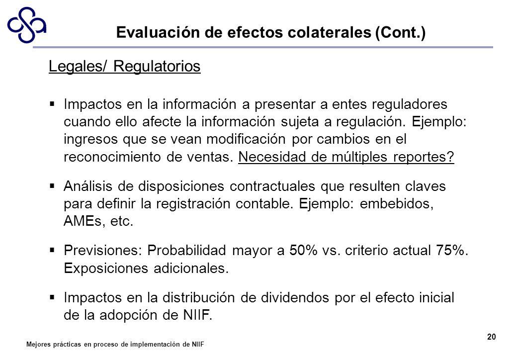 Mejores prácticas en proceso de implementación de NIIF 20 Legales/ Regulatorios Impactos en la información a presentar a entes reguladores cuando ello