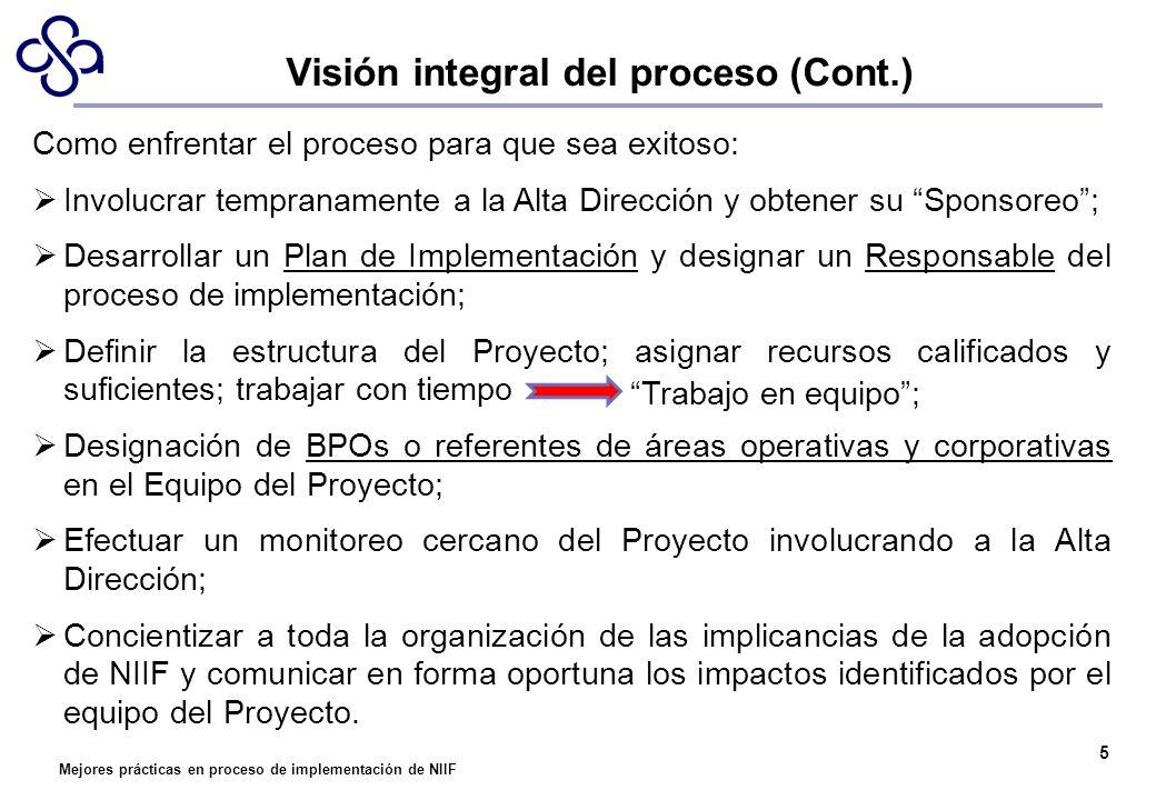 Mejores prácticas en proceso de implementación de NIIF Como enfrentar el proceso para que sea exitoso: Involucrar tempranamente a la Alta Dirección y