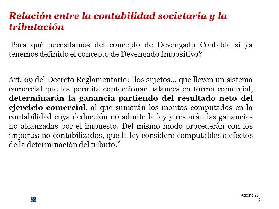 PwC Para qué necesitamos del concepto de Devengado Contable si ya tenemos definido el concepto de Devengado Impositivo? Art. 69 del Decreto Reglamenta