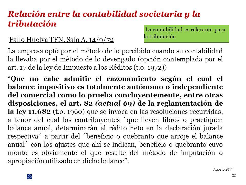 PwC Fallo Huelva TFN, Sala A, 14/9/72 La empresa optó por el método de lo percibido cuando su contabilidad la llevaba por el método de lo devengado (o