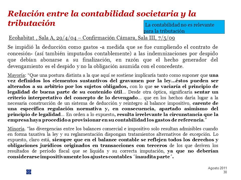 PwC Ecohabitat, Sala A, 29/4/04 – Confirmación Cámara, Sala III, 7/5/09 Se impidió la deducción como gastos -a medida que se fue cumpliendo el contrat
