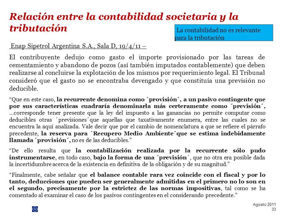 PwC Enap Sipetrol Argentina S.A., Sala D, 19/4/11 – El contribuyente dedujo como gasto el importe provisionado por las tareas de cementamiento y aband