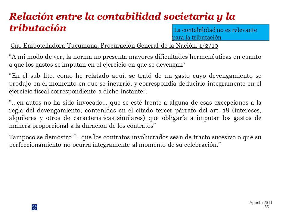PwC Cía. Embotelladora Tucumana, Procuración General de la Nación, 1/2/10 A mi modo de ver; la norma no presenta mayores dificultades hermenéuticas en