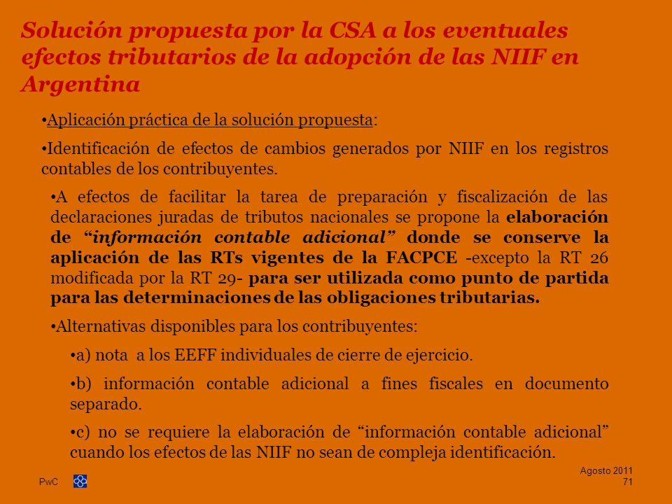 PwC Aplicación práctica de la solución propuesta: Identificación de efectos de cambios generados por NIIF en los registros contables de los contribuye