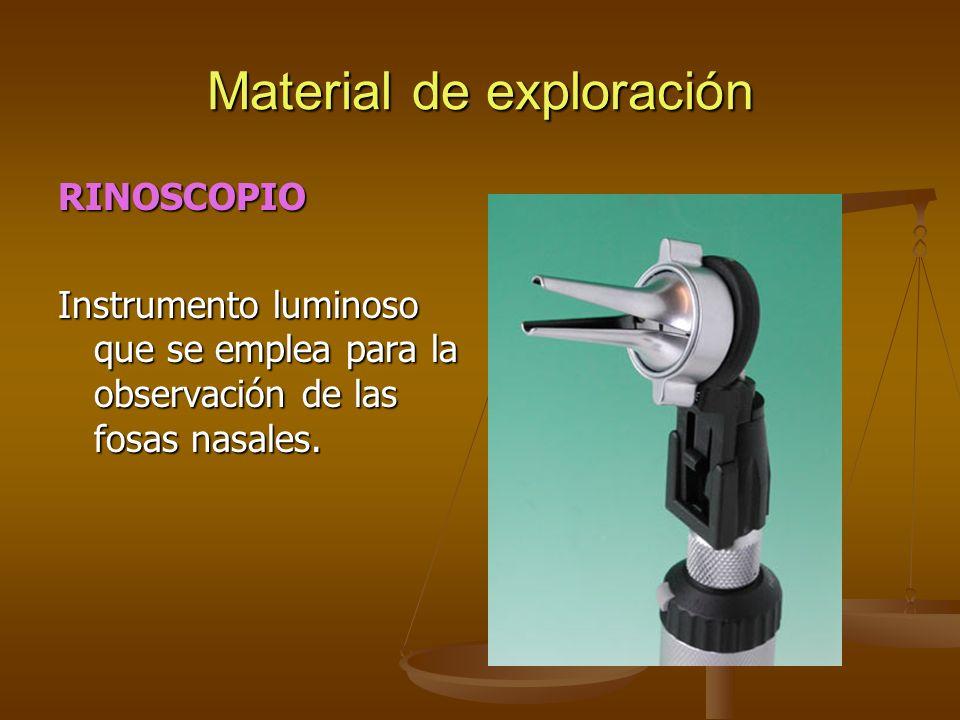 Material de exploración RINOSCOPIO Instrumento luminoso que se emplea para la observación de las fosas nasales.