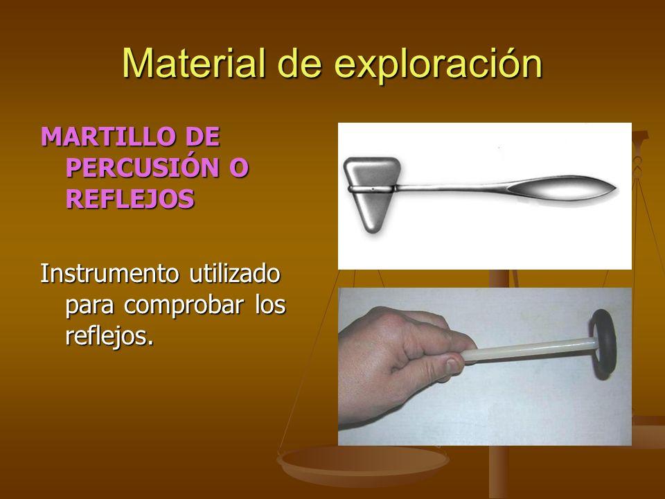 Material de exploración MARTILLO DE PERCUSIÓN O REFLEJOS Instrumento utilizado para comprobar los reflejos.