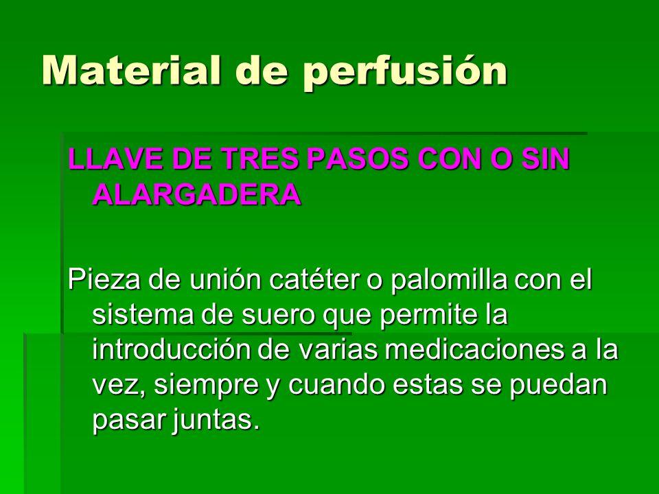 Material de perfusión LLAVE DE TRES PASOS CON O SIN ALARGADERA Pieza de unión catéter o palomilla con el sistema de suero que permite la introducción