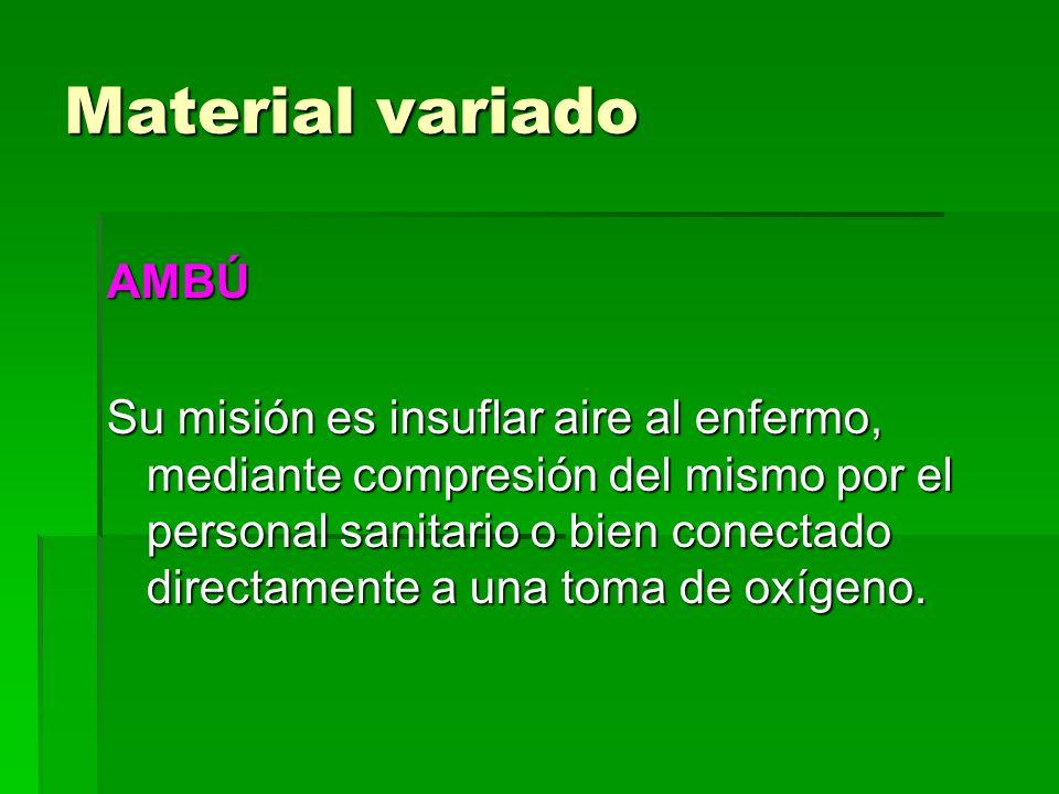 Material variado AMBÚ Su misión es insuflar aire al enfermo, mediante compresión del mismo por el personal sanitario o bien conectado directamente a u