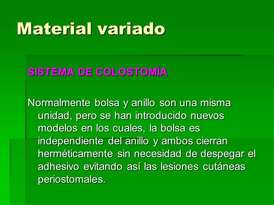 Material variado SISTEMA DE COLOSTOMÍA Normalmente bolsa y anillo son una misma unidad, pero se han introducido nuevos modelos en los cuales, la bolsa