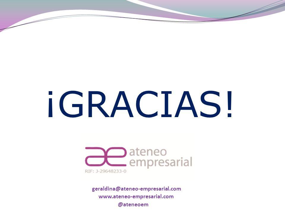 geraldina@ateneo-empresarial.com www.ateneo-empresarial.com ¡GRACIAS! @ateneoem