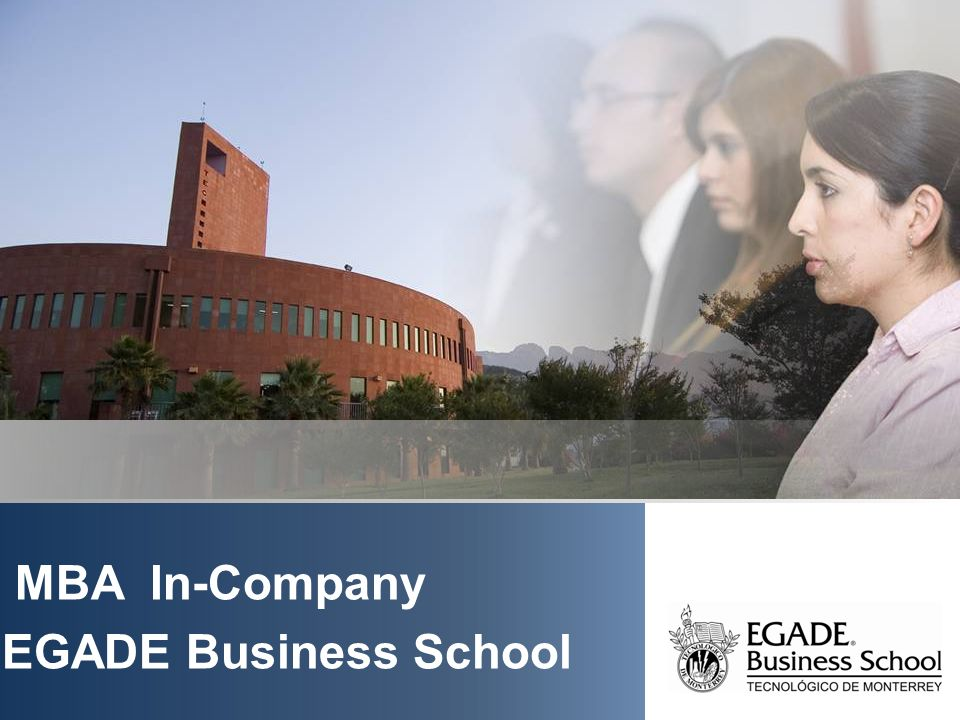 MBA In-Company EGADE Business School