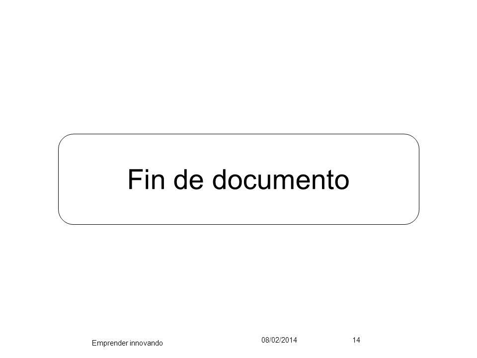 Fin de documento 08/02/201414 Emprender innovando
